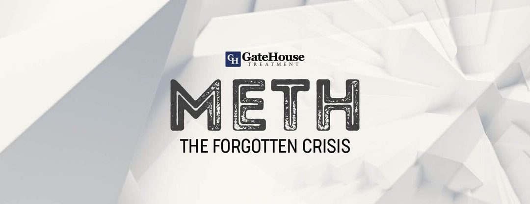 Meth: The Forgotten Crisis