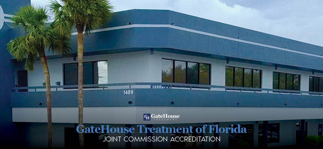 GateHouse Treatment of Florida Receives Joint Commission Accreditation